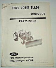 Ford Series 702 Dozer Blade Parts Catalog Manual Book Original 1000 Tractor