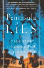 Peninsula of Lies: A True Story of Mysterious Birth and Taboo Love (Paperback or