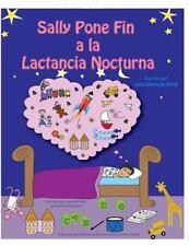 Sally Pone Fin a la Lactancia Nocturna by Lesli Mitchell (2016, Paperback)