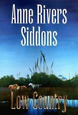 Low Country by Anne Rivers Siddons (1998, Hardcover) First Edition