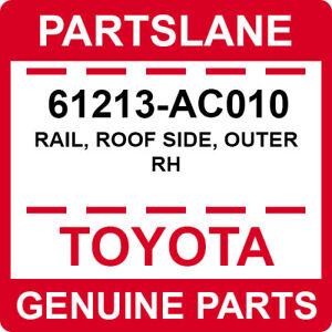 61213-AC010 Toyota OEM Genuine RAIL, ROOF SIDE, OUTER RH