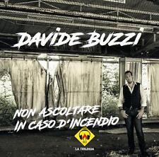 Davide Buzzi - NON ASCOLTARE IN CASO D'INCENDIO - CD 2017