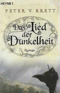 Das Lied der Dunkelheit: Roman von Brett, Peter V. | Buch | Zustand gut