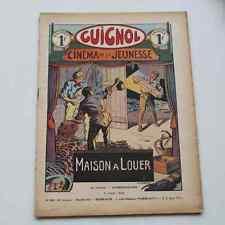 Ancien GUIGNOL CINEMA DE LA JEUNESSE N°23 9 juin 1935 MAISON A LOUER