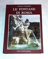 Le fontane di Roma di Cesare D'Onofrio -  Romana Società editrice, 1986