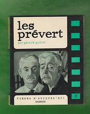 CINEMA. Les PREVERT par Gérard Guillot. Cinéma d'Aujourd'hui, Seghers.1968. TBE.