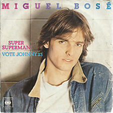 SUPER SUPERMAN - VOTE JOHNNY 23 # MIGUEL BOSE'