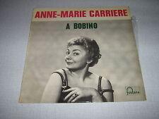 ANNE-MARIE CARRIERE 33 TOURS FRANCE A BOBINO
