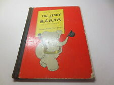 The Story of Babar the little elephant Jean De Brunhoff vintage 1933 hardcover