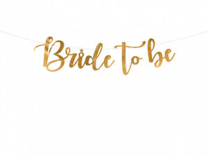 Bride To Be Gold Banner Wedding Bridal Shower Hen Do Engagement Party Decor