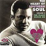 Heart of Southern Soul, Vol. 3 The Flame Burns On CD EXCELLO SOUTHERN SOUL