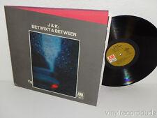 K. & J.J. Betwixt & Between JJ JOHNSON/KAI WINDING LP A&M SP 3016 VAN GELDER CTI