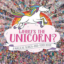 Where's the Unicorn?: A Magical Search and Find Book by Paul Moran (Paperback, 2017)