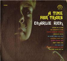 """CHARLIE RICH """"A TIME FOR TEARS"""" 70'S LP USA, SUN 123"""