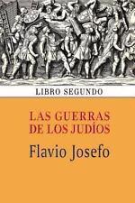 Las Guerras de Los Jud�os (Libro Segundo) by Flavio Josefo (2013, Paperback)