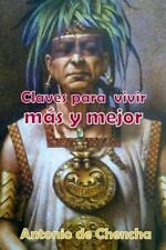 Claves para Vivir Más y Mejor by Antonio de Chencha (2014, Paperback)