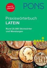 PONS Praxiswörterbuch Latein (2011, Taschenbuch)