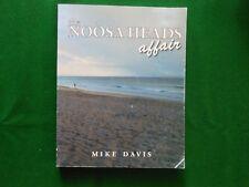 DAVIS, Mike.     The Noosa Heads Affair.