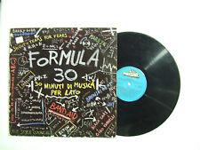 Formula 30 - Disco Vinile 33 Giri LP Album Compilation Stampa  ITALIA 1985