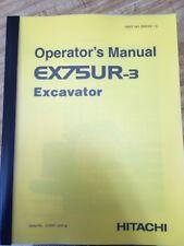 Hitachi EX75UR-3  Excavator Operation Operator Maintenance Manual EM10V-1-3