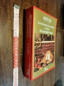 LIBRO: La scienza in cucina e l'arte di mangiar bene - Pellegrino Artusi