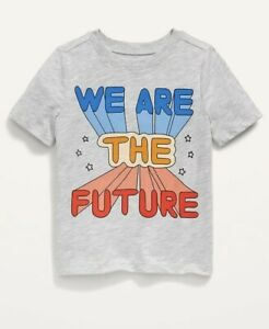 Old Navy Toddler Boy Girl ~ We are the Future ~ Short Sleeve Tee ~ Size 2T - 4T