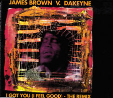 JAMES BROWN V. DAKEYNE - I GOT YOU I FEEL GOOD THE REMIX CD SINGLE 4 TRACKS 1992