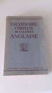Grammaire complète de la langue Anglaise - Larousse 1949 - Cestre et Dubois