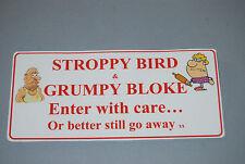 Stroppy Bird & Grumpy Bloke fun door sign. Let the world know. GIFT for a friend
