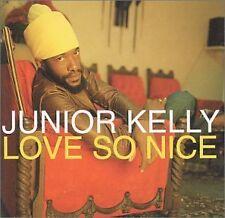 Junior Kelly - Love So Nice [CD]
