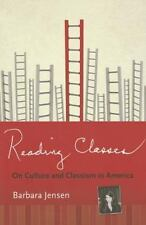 Reading Classes: On Culture and Classism in America by Jensen, Barbara