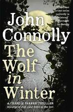 The Wolf in Winter: A Charlie Parker Thriller: 12, Connolly, John, New Book mon0