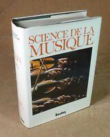 HONEGGER - DICTIONNAIRE DE LA MUSIQUE / SCIENCE DE LA MUSIQUE L - Z - BORDAS