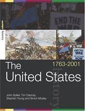 The United States, 1763-2001 (Spotlight History)