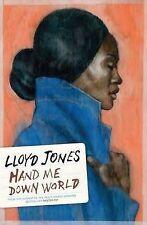 Hand Me Down World by Lloyd Jones (Paperback, 2010)