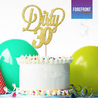 Personalised DIRTY 30 glitter BIRTHDAY CAKE TOPPER - 18/21/30/40/50/60- ANY AGE