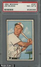 1952 Bowman SETBREAK #157 Jim Delsing St. Louis Browns PSA 8 NM-MT