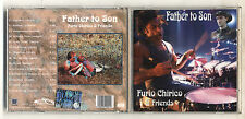 Cd FURIO CHIRICO & FRIENDS Father to son – 2006 Drums Batteria