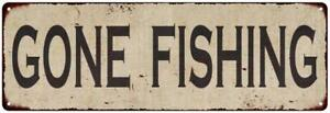 Gone Fishing Vintage Look Home Decor Farmhouse Metal Sign 106180071011