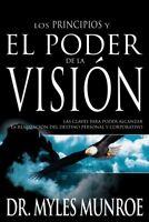 Los Principios y el Poder de la Vision, Paperback by Munroe, Myles, Like New ...