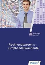 Rechnungswesen für Großhandelskaufleute von Manfred Deitermann, Wolf-Dieter Rüc…