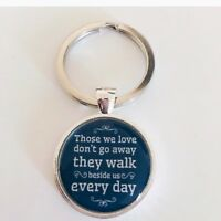 Those We Love Don't Go Away Blue Keyring - Gift Present Memorial Memory