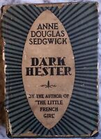 1929 Antique Book Sedgwick Anne Douglas DARK HESTER 1st Ed Print No 3 US British