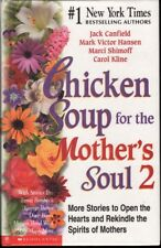 Jack Canfield CHICKEN SOUP FOR THE MOTHER'S SOUL 2 HC Book