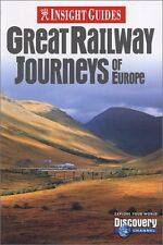 Great Railway Journeys of Europe (Insight Guide Gr