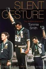 Silent Gesture: The Autobiography of Tommie Smith (Sporting), Tommie Smith, Davi