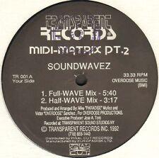 Midi-Matrix - Soundwavez Pt. 2 - 1992  - Transparent Records - TR 001 - Usa