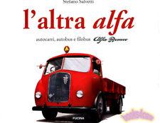 Alfa Romeo Book L'Altra Truck Salvetti Camion