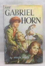 The Gabriel Horn by Holt Felix  HC w/ Dust Jacket 1951
