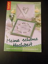 Bastelbuch Meine schöne Hochzeit Karten + Dekoration von Pia Pedevilla Topp 3653
